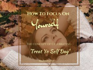 How To Focus On Yourself