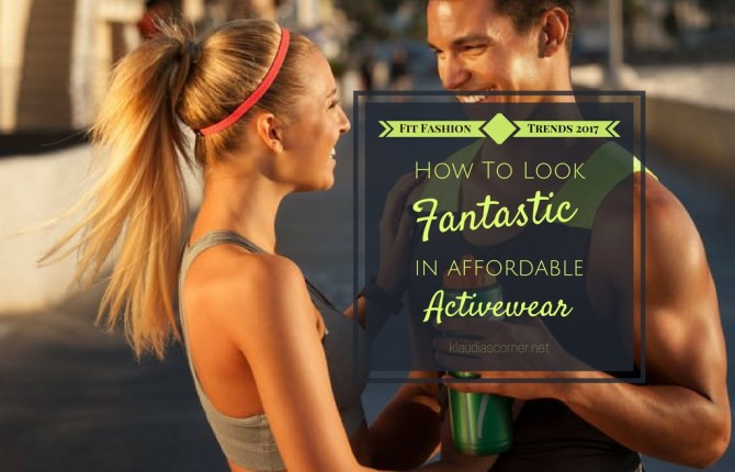 How To Look Fantastic In Affordable Activewear