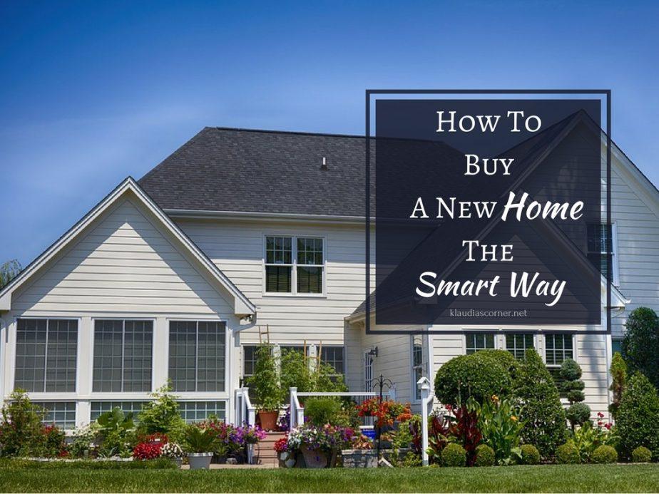 How To Buy A New Home The Smart Way - klaudiascorner.net