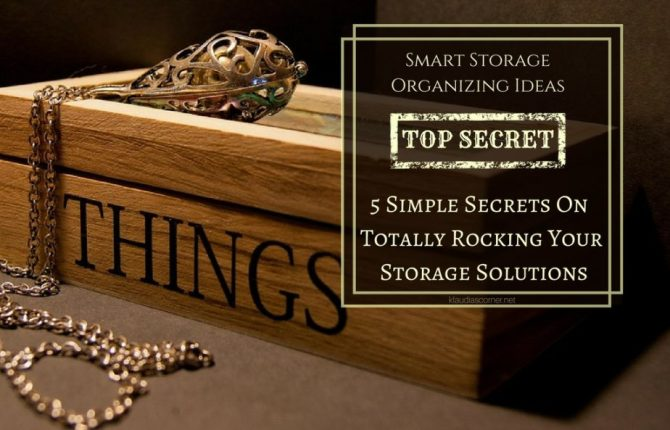 Storage Organizing Ideas - 5 Simple Secrets To Totally Rocking Your Storage Solutions