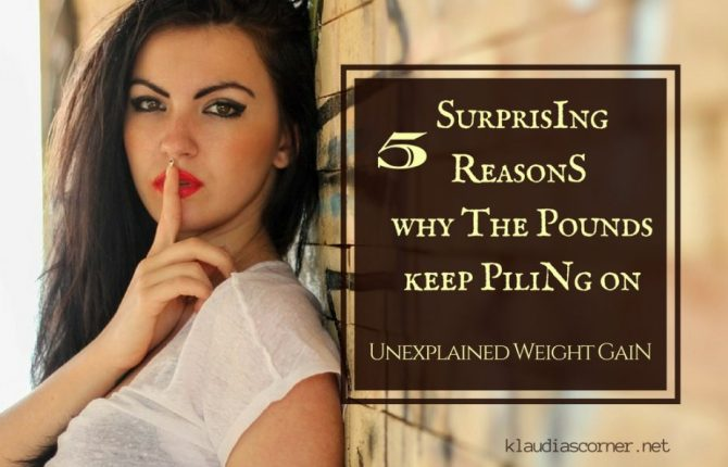 Unexplained Weight Gain In Women - 5 Surprising Reasons Why The Pounds Keep Piling On