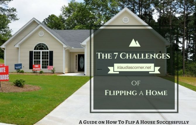 How To Flip A House Successfully - The Seven Challenges Guide On How To Flip A Home