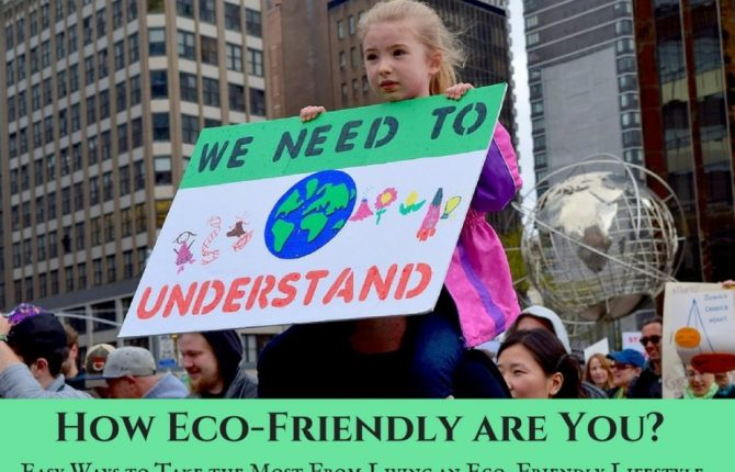 How To Help The Environment - Easy Ways To Take The Most From Living The Eco-Conservative Lifestyle