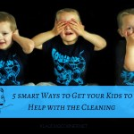 Little Helping Hands Wanted – 5 Smart Ways to Get Your Kids to Help With the Cleaning