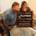 How To Find A Plumber You Can Trust – Helpful Tips On Finding a Great Plumber in Your Area