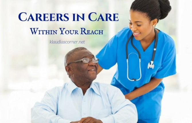 Careers in Care That Are Within Your Reach