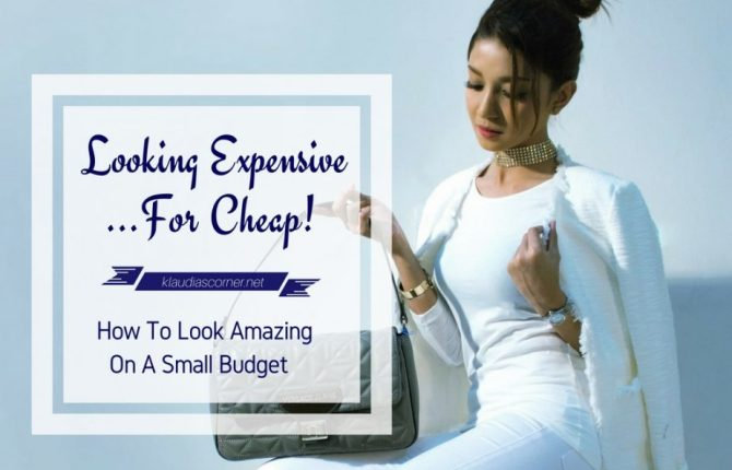 How To Look Attractive On A Small Budget - Looking Expensive... For Cheap!