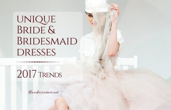 Wedding and Bridesmaid Dresses Trends 2017 - klaudiascorner.net