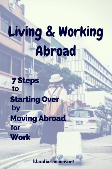 How to start over with moving abroad - klaudiascorner.net©