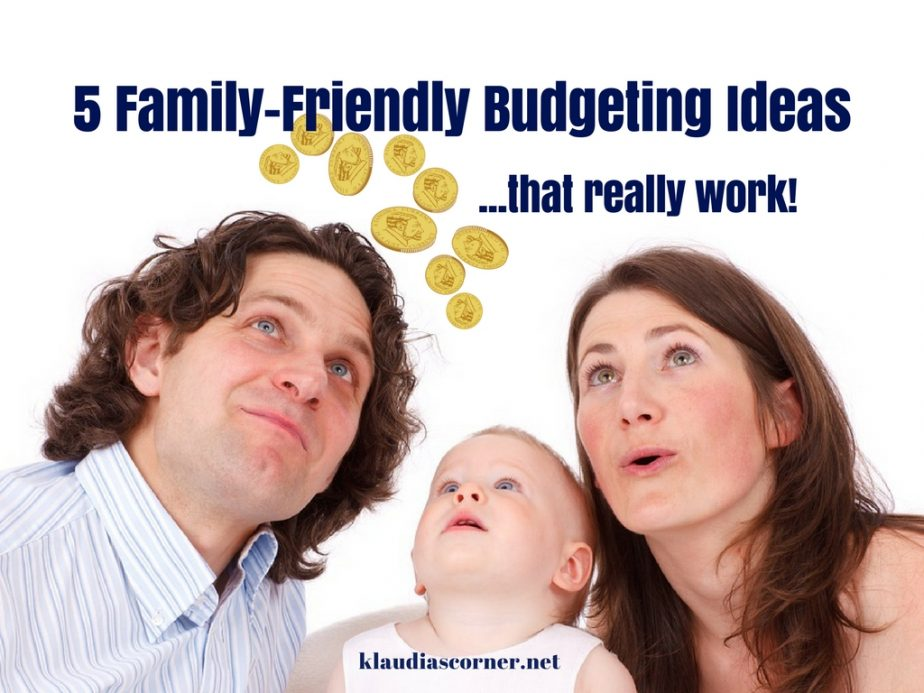 The Best Budgeting Tips -5 Family-Friendly Budgeting Ideas - klaudiascorner.net