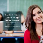 College Health And Fitness Tips For The Smart Student