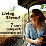 How To Start Over With Relocating Abroad For Work