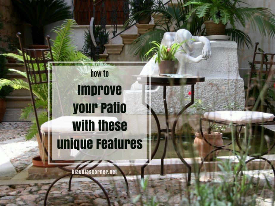 Outdoor Patio Ideas - Improve Your Patio with these Unique Features / klaudiascorner.net