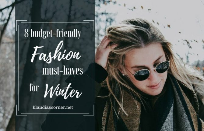 Winter Fashion 2017 - Budget-Friendly Fashion Must-Haves for Winter - ©klaudiascorner.net