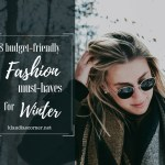 Winter Fashion 2019 – 8 Budget-Friendly Fashion Must-Haves for Winter