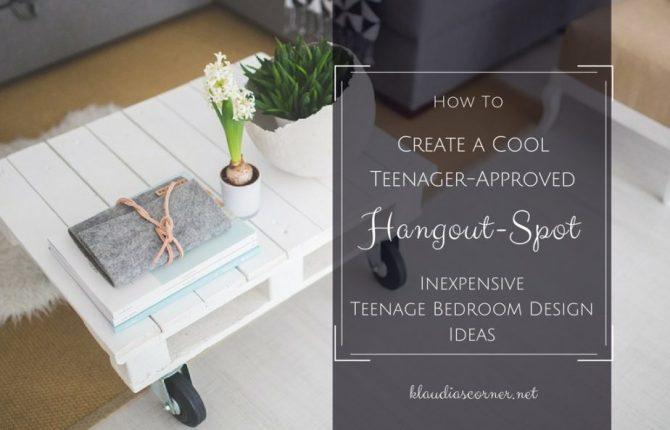 Teenage Bedroom Ideas - How to Create a Cool Teenager-Approved Hangout Spot - klaudiascorner.net©