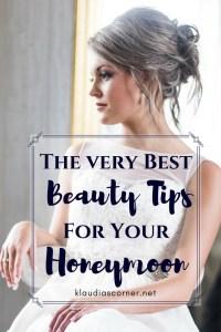 The Best Beauty Tips For Your Dream Honeymoon - klaudiascorner.net