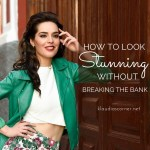 How to Look Stunning Without Breaking The Bank – Free Infographic