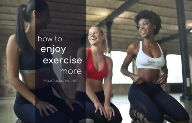 How To Enjoy Exercise More