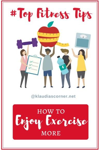 How to enjoy exercise more - klaudiascorner.net