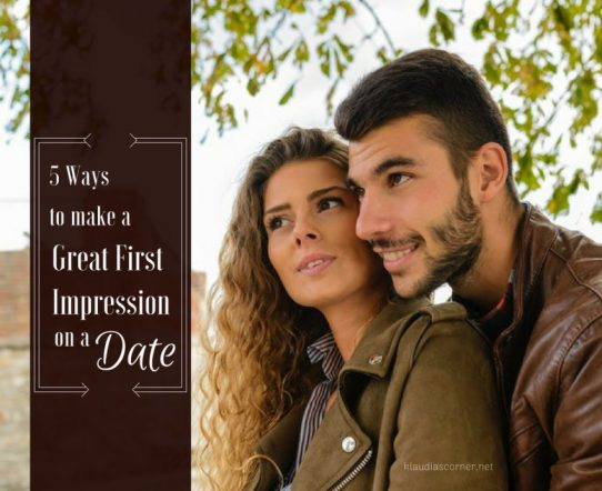 5 Ways To Make A Good First Impression On A Date