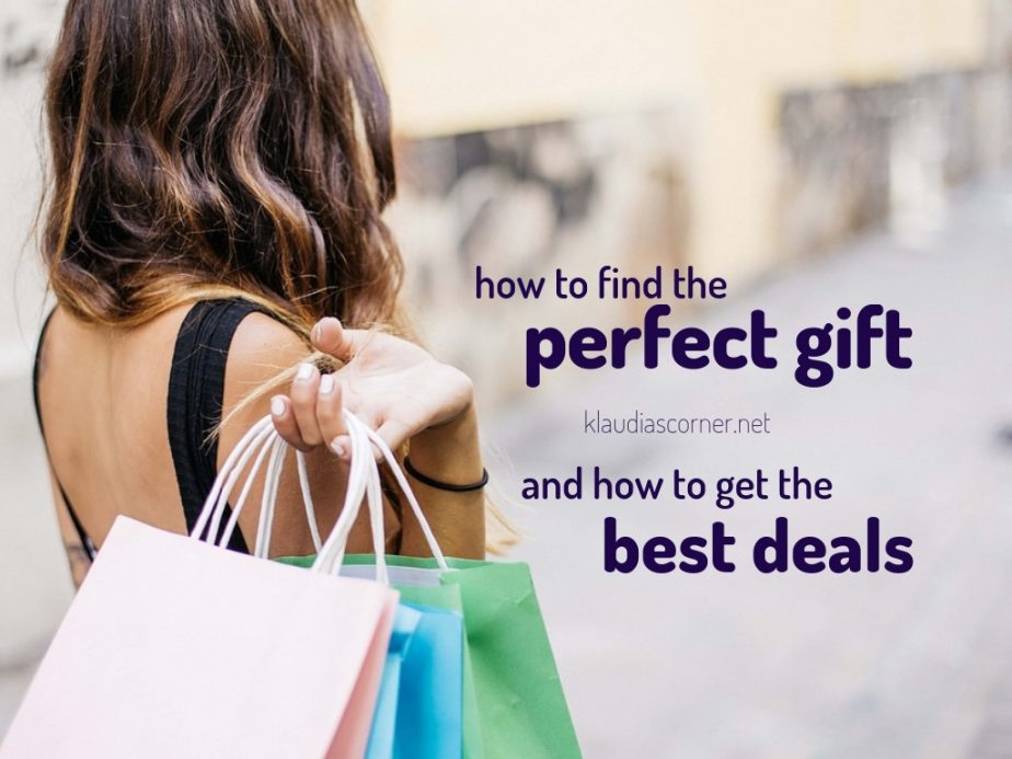 How to Find the Perfect Gift andhow to get the best deals - klaudiascorner.net