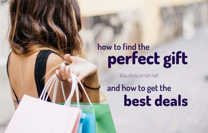 How to Find the Perfect Gift and how to get the best deals - klaudiascorner.net