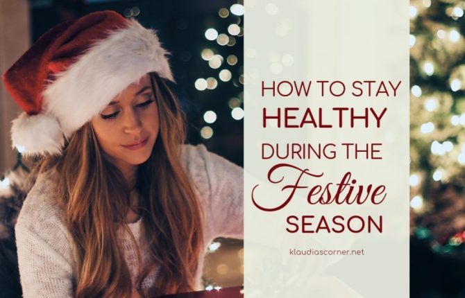 5 Tips To Stay Healthy During The Holiday Season