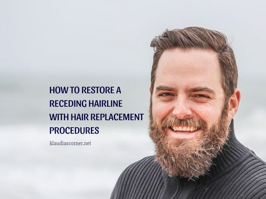 How to Restore a Receding HairlineWith Hair Replacement Procedures