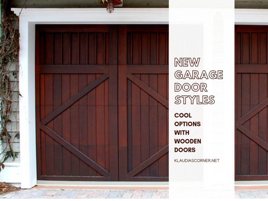 Garage Door Styles 2019 - Cool Options With Wooden Doors