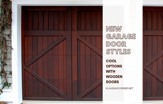 Garage Door Styles 2019 - Cool Options With Wooden Doors