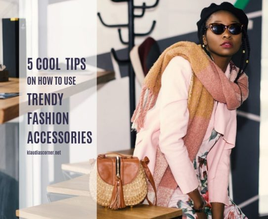 Trendy Fashion Accessories to complete your look