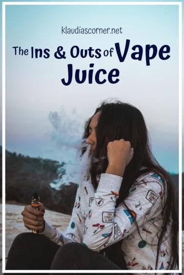 Vape Juice & E-Juice - The Ins and Outs of Vape Juice