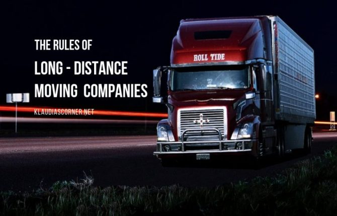 Get Familiar With The Rules of Long Distance Moving Companies