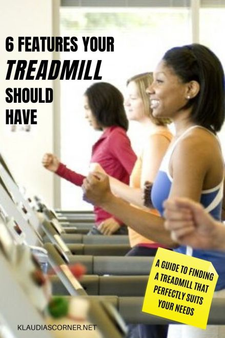 How To Buy a Treadmill - 6 Features A Treadmill Should Have