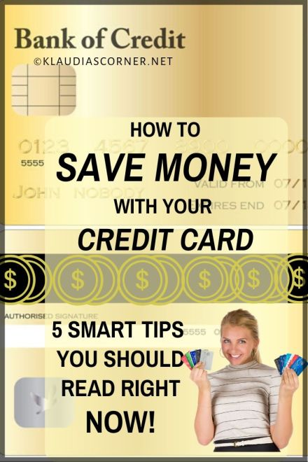 How to Save Money With Your Credit Card - 5 Smart Tips You Should Read Right Now