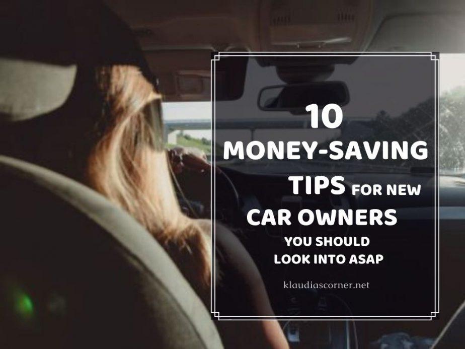 10 Best Money-Saving Tips for New Car Owners - klaudiascorner.net