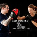 Self-Defense Moves,Tips & Techniques Every Woman Should Know
