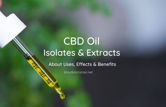 Pure CBD Oil Isolates & Extracts - Uses, Effects and Benefits