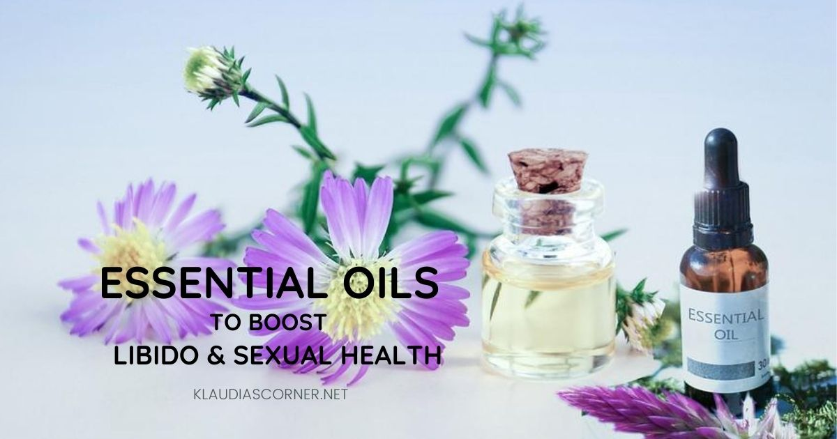 The Best Essential Oils To Improve Sexual Health & Libido