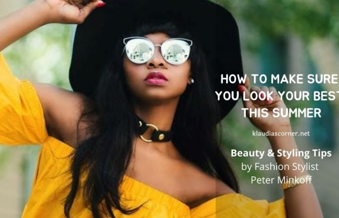 Change Your Style - How to Make Sure You Look Your Best This Summer