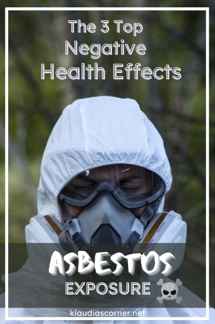 The 3 Top Negative Health Effects Of Asbestos