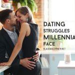 The Millennial Generation – Understanding The Dating Struggles Millennials Face