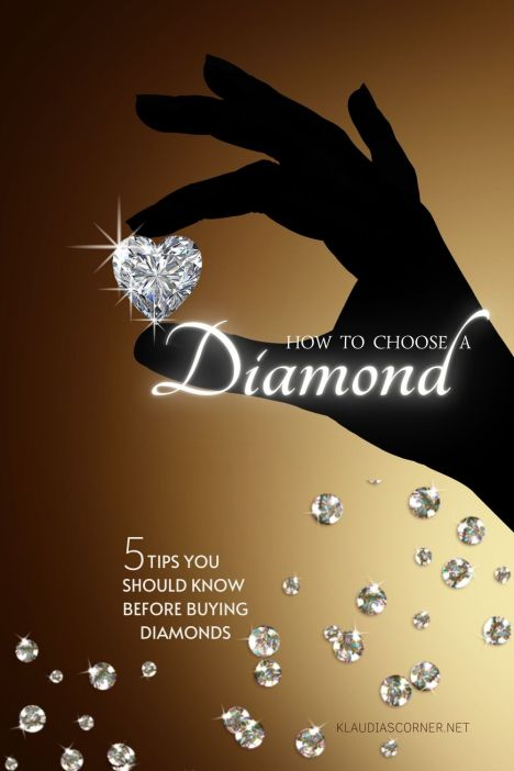 How To Choose A Diamond - 5 Tips You Should Know Before Buying