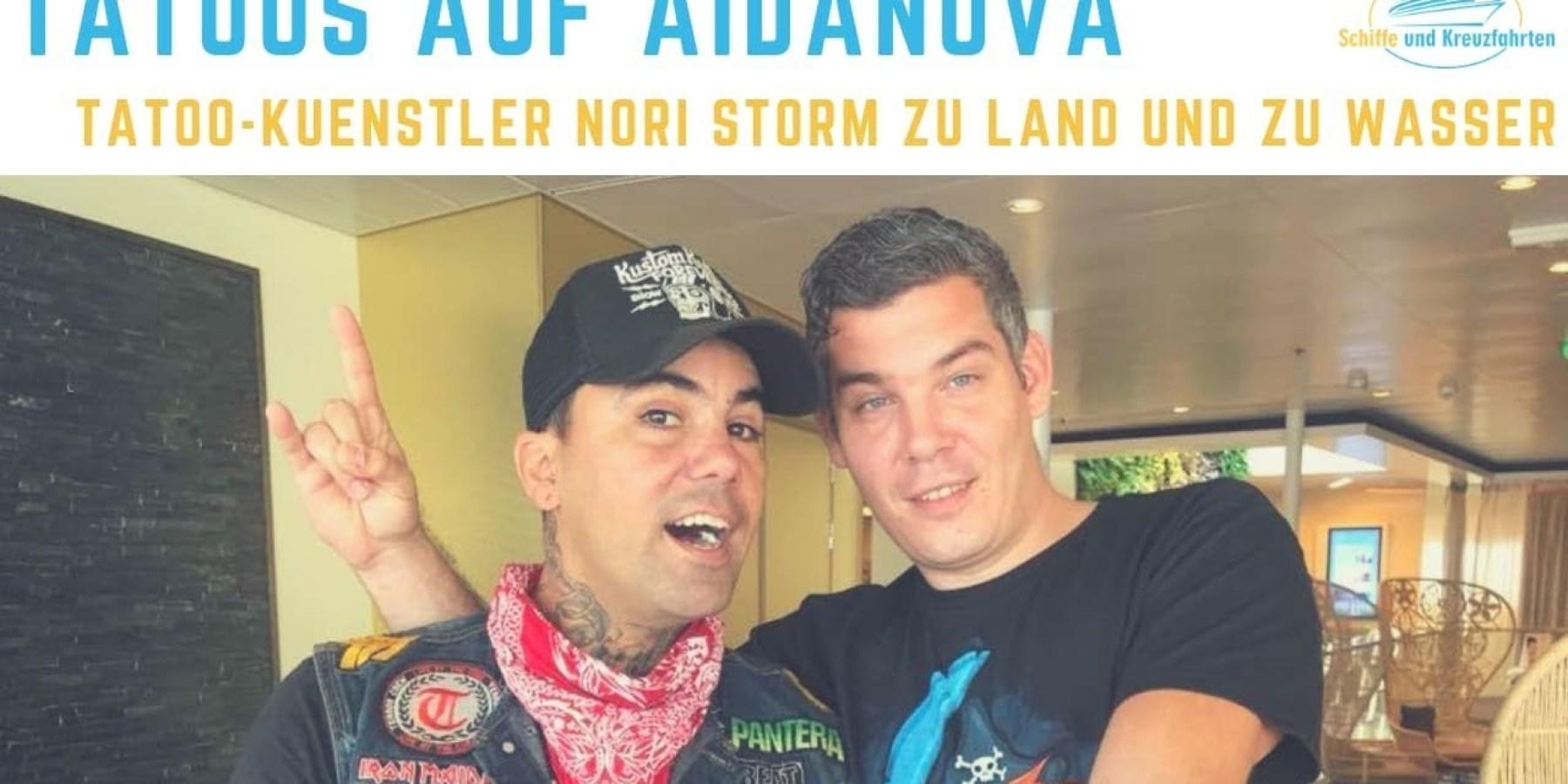 AIDAnova Cruise mit Tattoo-Künstler Nori Storm