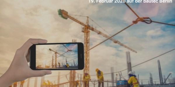 Baufluencer-Forum auf der bautec 2020 – Neues Veranstaltungsformat auf der bautec