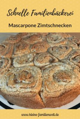 Schnelle Familienbäckerei: saftige Mascarpone Zimtschnecken