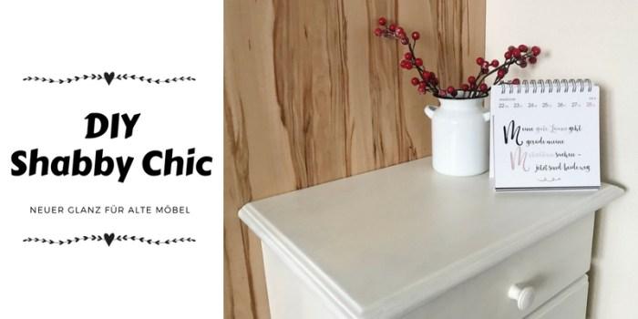 DIY Shabby Chic – neuer Glanz für alte Kinderzimmerkommode