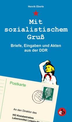 Eberle Mit sozialistischem Gruß