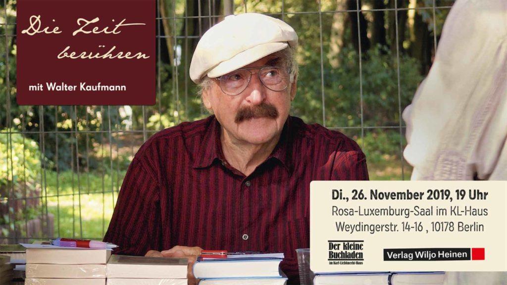 26.11.: Die Zeit berühren mit Walter Kaufmann